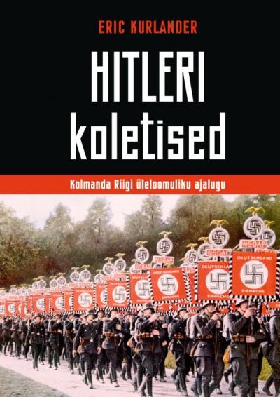 Hitleri koletised: Kolmanda riigi üleloomuliku ajalugu