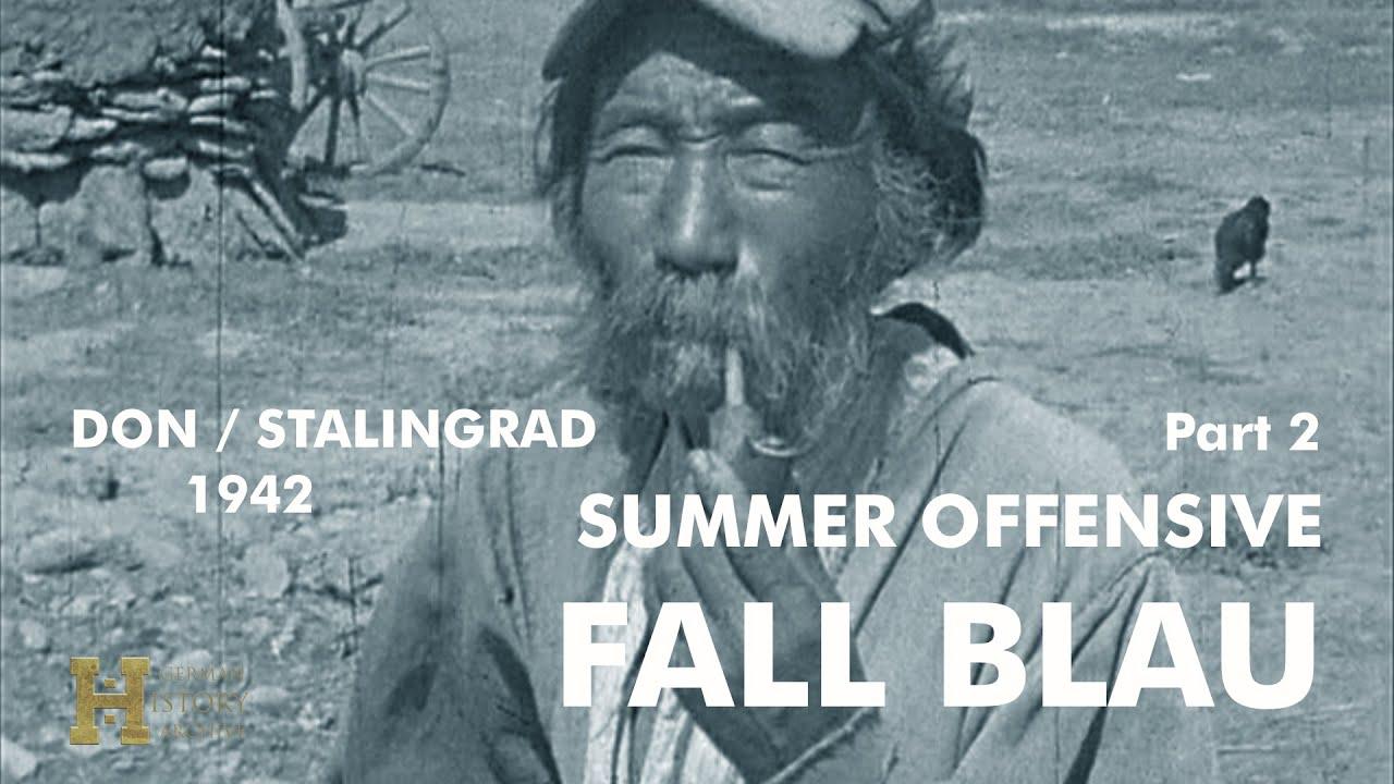 Operatsioon Fall Blau 1942, Harkiv, Donbass, Stalingrad, 2. osa