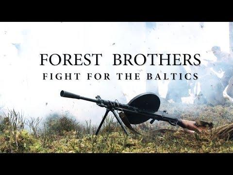 Metsavennad - Võitlus Baltikumi pärast