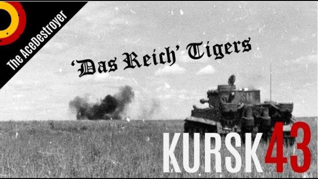Kursk 1943 - Das Reich divisioni Tiger tankid